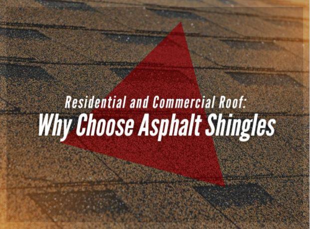 Why Choose Asphalt Shingles